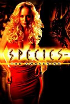 Species- The Awakening สปีชี่ส์ 4 สายพันธุ์มฤตยู…ปลุกชีพพันธุ์นรก (2007)