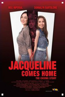 Jacqueline Comes Home- The Chiong Story (2018)