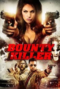 Bounty Killer พันธุ์บ้าฆ่าแหลก (2013)