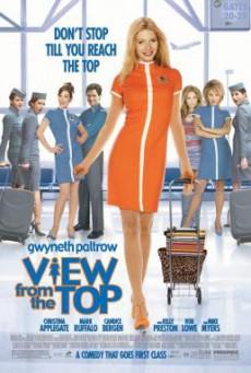 View from the Top นางฟ้าตะลอนฝัน (2003)