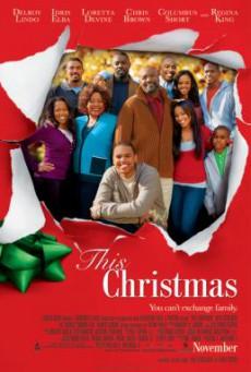 This Christmas โอ้ว…คริสต์มาส รวมญาติสุดป่วน (2007)