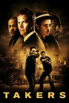 Takers พลิกแผนปล้นระห่ำนรก (2010)