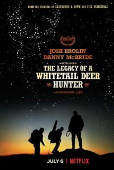 The Legacy of a Whitetail Deer Hunter คุณพ่อหนวดดุสอนลูกให้เป็นพราน (2018) บรรยายไทย