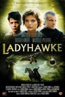 Ladyhawke เลดี้ฮอว์ค (1985)