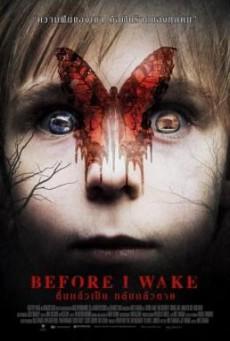 Before I Wake ตื่นแล้วเป็น หลับแล้วตาย (2016)