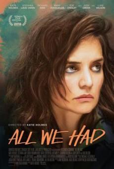 All We Had (2016) บรรยายไทย
