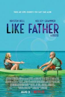 Like Father ลูกสาวพ่อ (2018) บรรยายไทย
