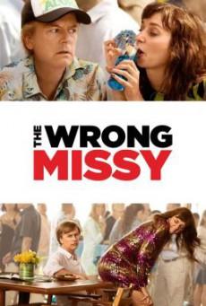 The Wrong Missy มิสซี่ สาวในฝัน (ร้าย) (2020) NETFLIX บรรยายไทย