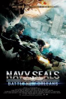 Navy Seals: Battle For New Orleans หน่วยจู่โจมทะลวงเมืองซอมบี้ (2015)