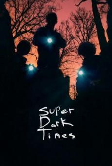 Super Dark Times ซูเปอร์ ดาร์ค ไทม์ส (2017) บรรยายไทย