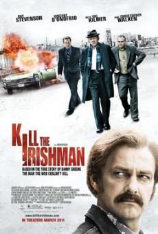 Kill the Irishman เหยียบฟ้าขึ้นมาใหญ่ (2011)
