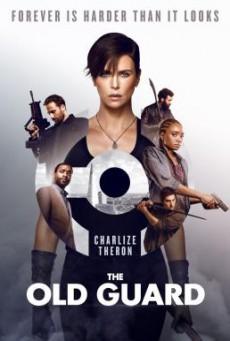The Old Guard ดิ โอลด์ การ์ด (2020)